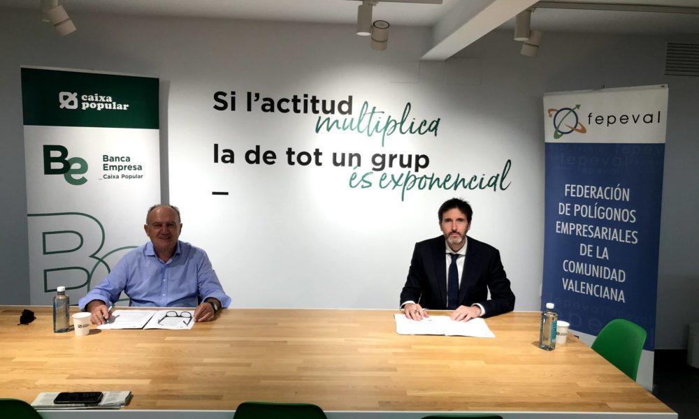 Caixa Popular i FEPEVAL firmen un conveni per a impulsar l'activitat empresarial dels polígons industrials
